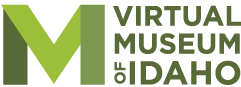 Virtual Museum of Idaho